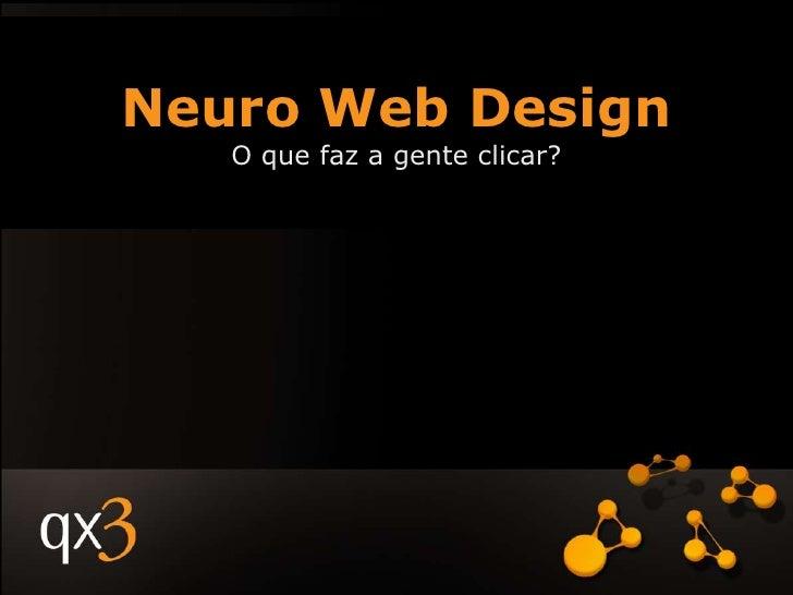 Neuro Web Design O Que Faz A Gente Clicar