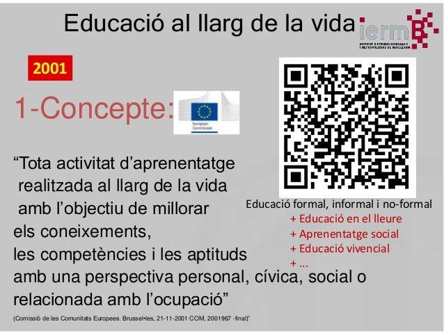 Educació al llarg de la vida: Transformació educativa Slide 3
