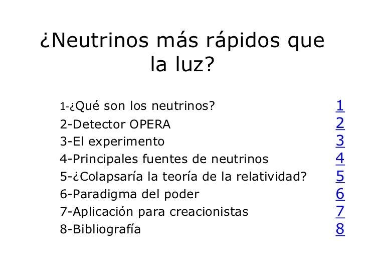 ¿Neutrinos más rápidos que          la luz? 1-¿Qué son los neutrinos?                    1 2-Detector OPERA               ...