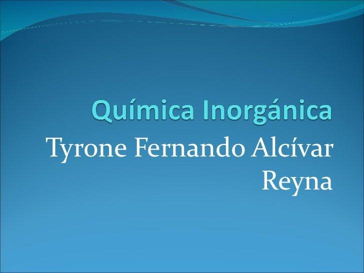 Tyrone Fernando Alcívar Reyna