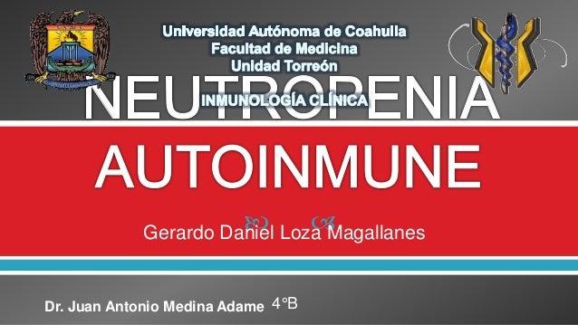  Gerardo Daniel Loza Magallanes 4°BDr. Juan Antonio Medina Adame
