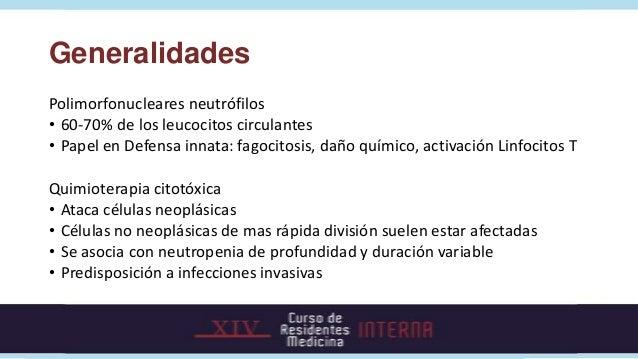 GeneralidadesPolimorfonucleares neutrófilos• 60-70% de los leucocitos circulantes• Papel en Defensa innata: fagocitosis, d...