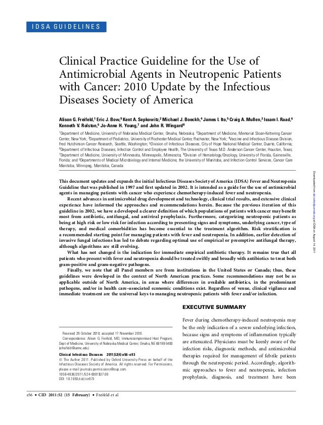 I D S A G U I D E L I N E SClinical Practice Guideline for the Use ofAntimicrobial Agents in Neutropenic Patientswith Canc...