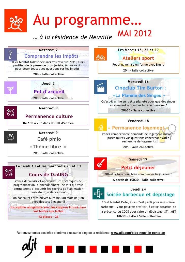 Au programme…                … à la résidence de Neuville                              MAI 2012                    Mercred...