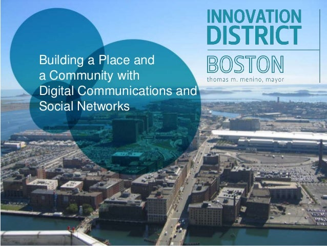 Building a Place and a Community with Digital Communications and Social Networks