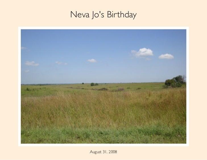 Neva Jo's Birthday          August 31, 2008