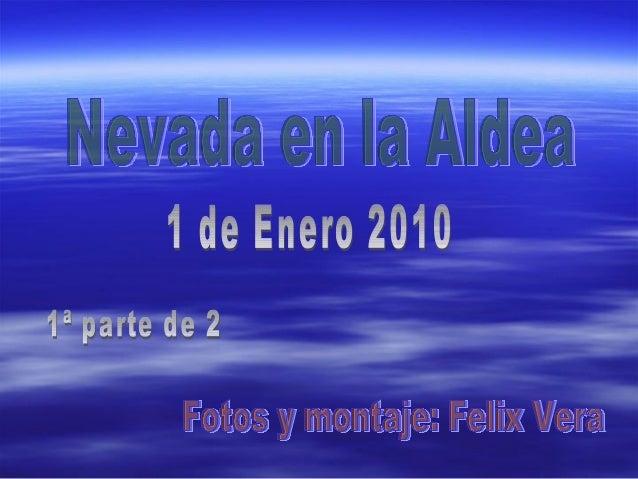 Nevada 2010 en aldea 1ª parte