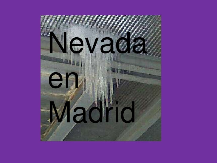 Nevada en<br />Madrid<br />