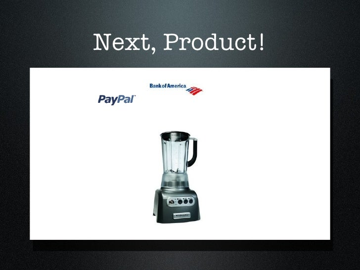 Next, Product!