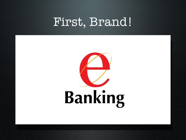 First, Brand!