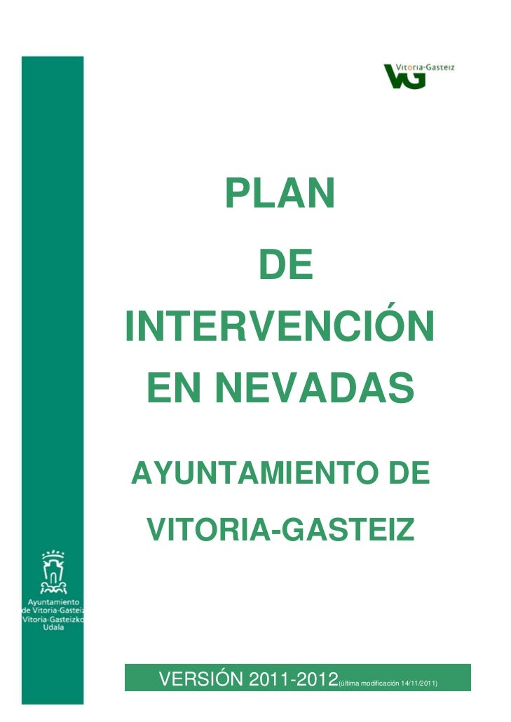 PLAN      DEINTERVENCIÓN EN NEVADASAYUNTAMIENTO DEVITORIA-GASTEIZ VERSIÓN 2011-2012   (última modificación 14/11/2011)    ...