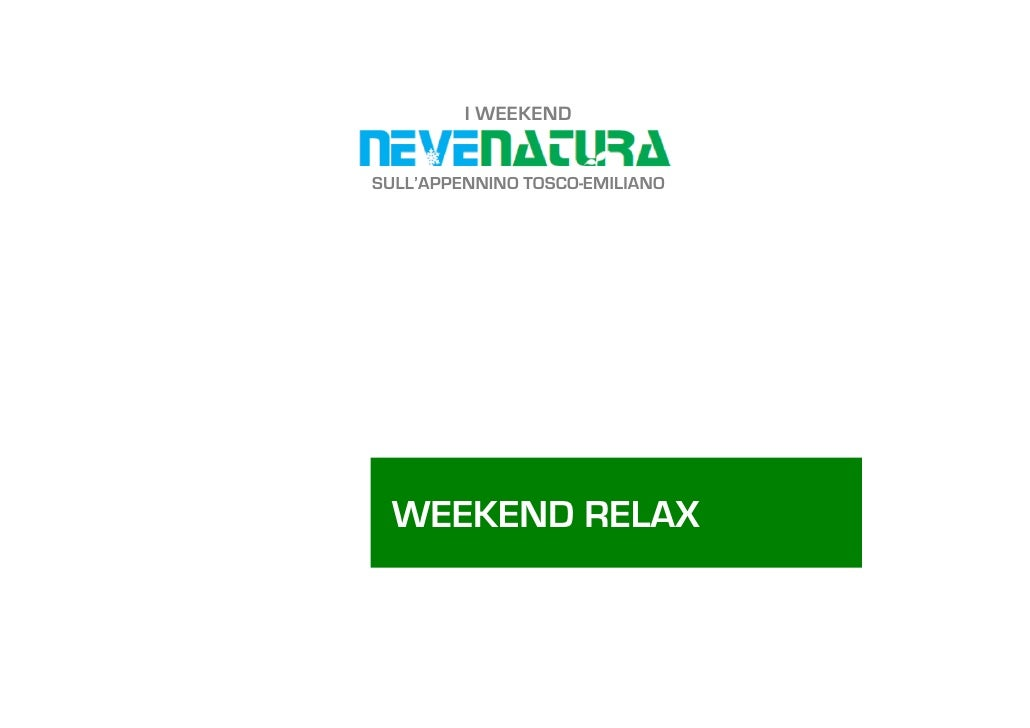 I WEEKEND   SULL'APPENNINO TOSCO-EMILIANO      WEEKEND RELAX