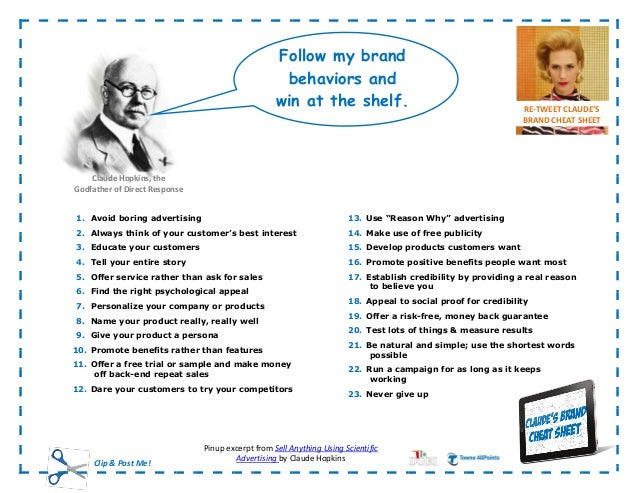 Follow my brand behavior s and win at the shelf 1. Avoid boring advertising 2. Always think of your customer's best intere...
