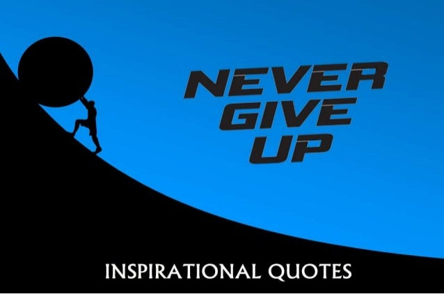 never give up inspirational quotes