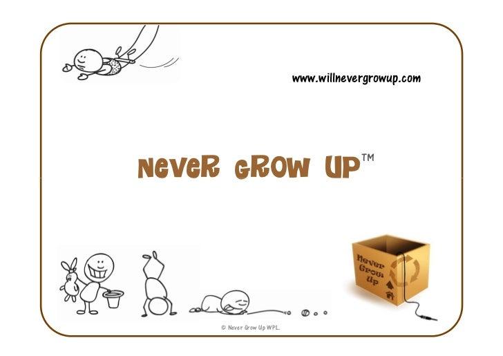 WIll Never Grow Up @ Startup Saturday Mumbai Slide 2