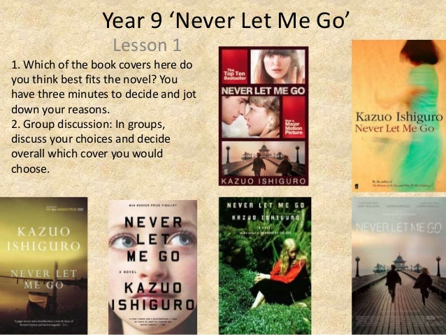 the relationship between creator and creation in kazuo ishiguros novel never let me go Never let me go - kindle edition by kazuo kazuo ishiguro's sixth novel, never let me go the sweet angsty children never rebelled, just quietly let themselves.