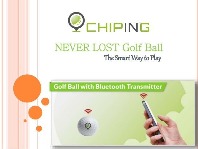 The Smart Way to Play NEVER LOST Golf Ball