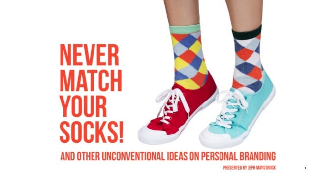 Never match your socks