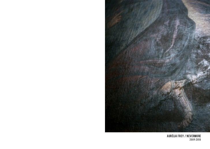 Aurélia Frey / Nevermore               2009-2010