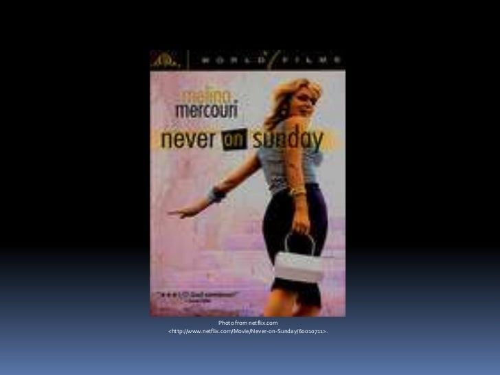 Photo from netflix.com<http://www.netflix.com/Movie/Never-on-Sunday/60010711>.