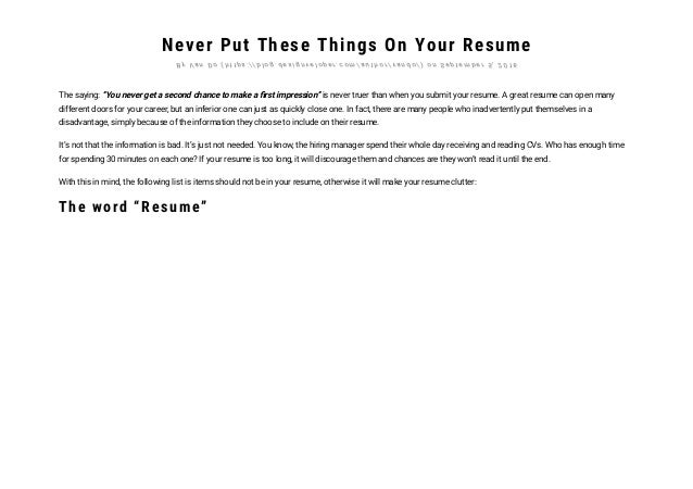 C O M / C A T E G O R Y / D E S I G N V E L O P E R / ) ; 2. Never Put  These Things On Your Resume ...  Things To Put In Your Resume
