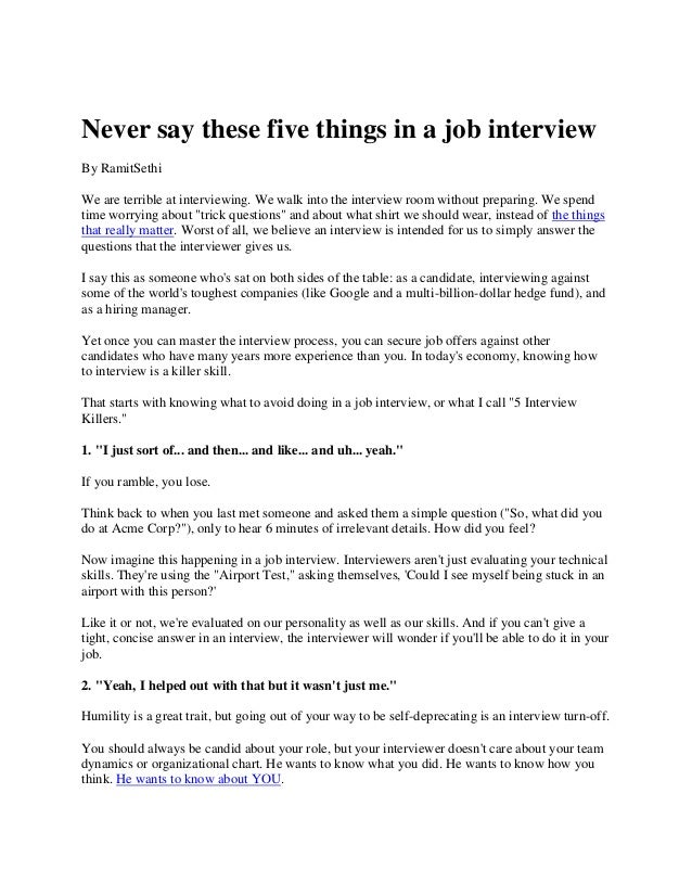 never say these five things in a job interviewby ramitsethiwe are terrible at interviewing - What To Say In An Interview What Not To Say In An Interview