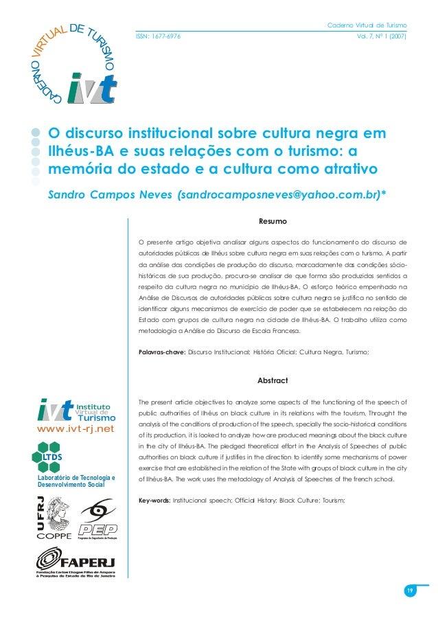 19 CA DERNO DETU RISMO VIRT UAL Caderno Virtual de Turismo ISSN: 1677-6976 Vol. 7, N° 1 (2007) Odiscursoinstitucionalsobre...