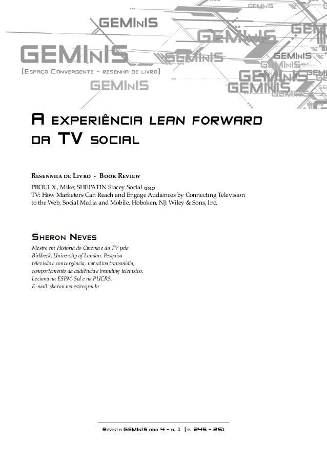 A experiência lean forward  da TV social  Resennha de Livro - Book Review  PROULX , Mike; SHEPATIN Stacey Social (2012)  T...