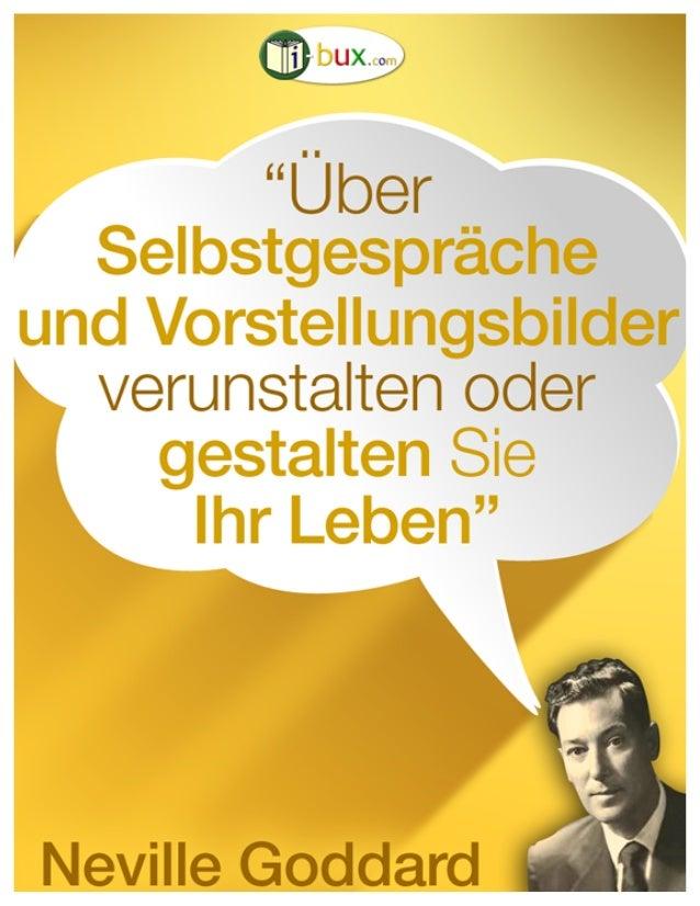 Über Selbstgespräche und Vorstellungsbilder gestalten Sie Ihr Leben www.i-bux.com i-Bux-Com – Wissen, das Ihr Leben gestal...