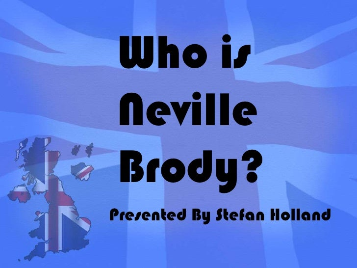 Who is Neville Brody?<br />Presented By Stefan Holland<br />