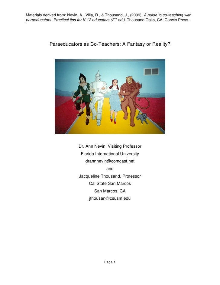 Materials derived from: Nevin, A., Villa, R., & Thousand, J., (2009). A guide to co-teaching with paraeducators: Practical...