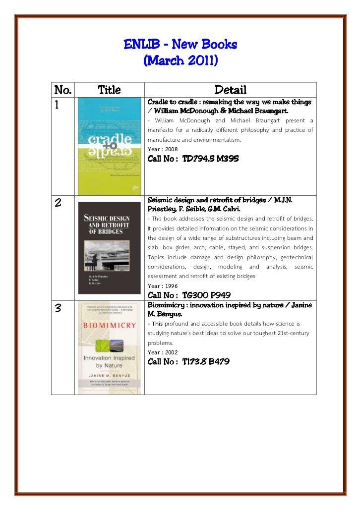 ENLIB - New Books                (March 2011)No.   Title                                Detail                 Cradle to c...