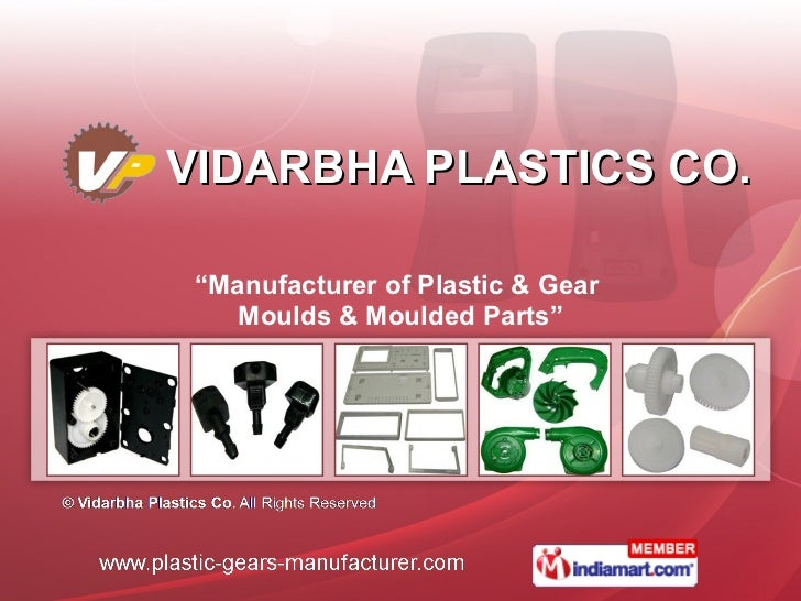 "VIDARBHA PLASTICS CO. "" Manufacturer of Plastic & Gear  Moulds & Moulded Parts"""