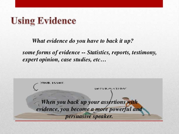 persuading or convincing others to accept your argument means the reasoning must be logical Persuading or convincing others to accept your argument means the  persuading or convincing others to accept your argument means the reasoning must be logical.