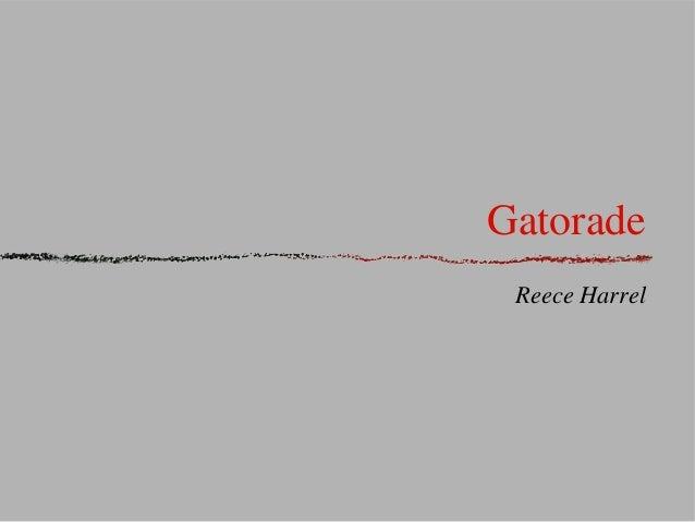 GatoradeReece Harrel