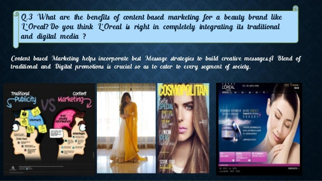 l oreal marketing communication View homework help - week 7 case assignment_l'oreal's integrated marketing_rajaram from mrkt 5000 at webster case analysis- week 7 mrkt 5000 online course name: chan rajaram lorals.