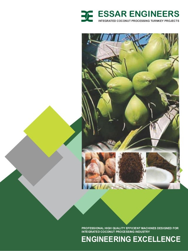 ENGINEERING EXCELLENCE PROFESSIONAL HIGH QUALITY EFFICIENT MACHINES DESIGNED FOR INTEGRATED COCONUT PROCESSING INDUSTRY IN...