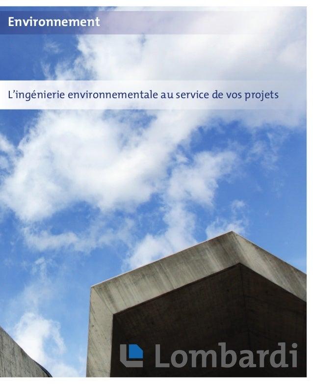 L'ingénierie environnementale au service de vos projets Environnement