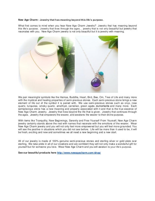 New Age Charm - Jewelry that has meaning beyond this life's purpose. What first comes to mind when you hear New Age Charm ...