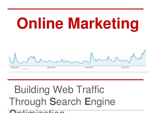 Online Marketing Building Web Traffic Through Search Engine