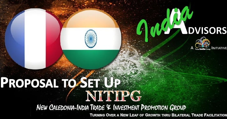 NEW CALEDONIA-INDIA TRADE & INVESTMENT PROMOTION GROUP