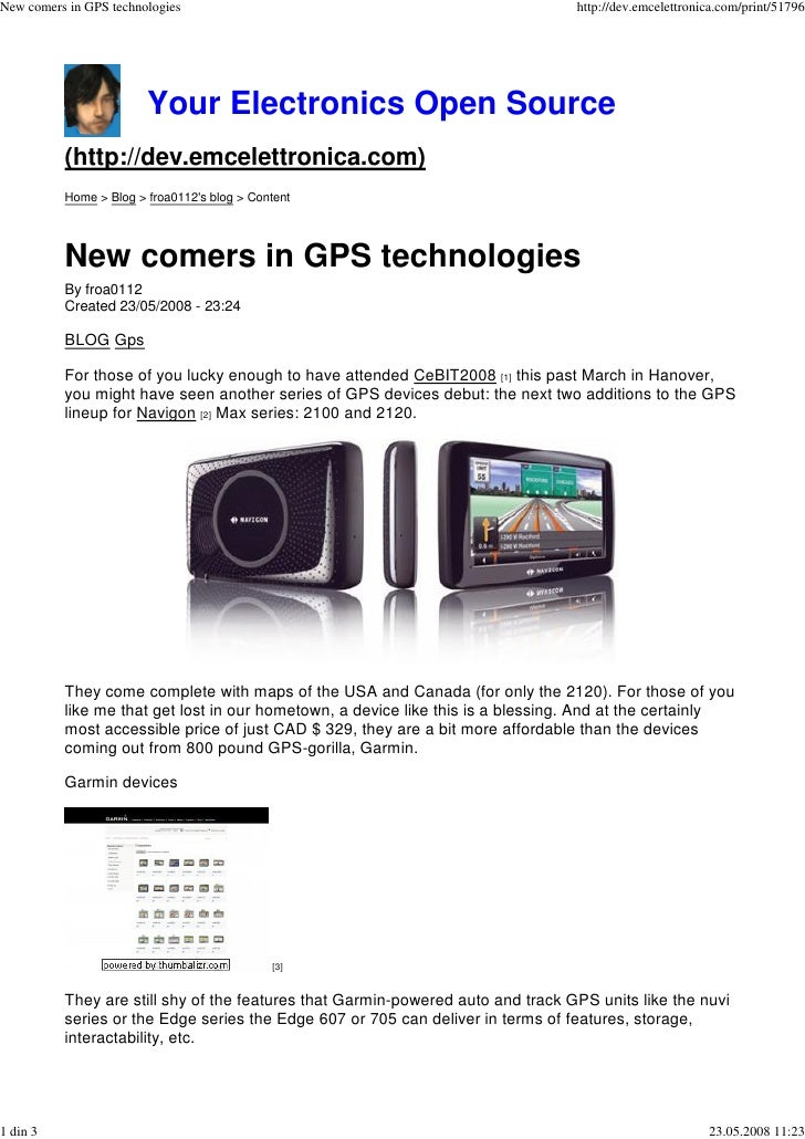New comers in GPS technologies                                                   http://dev.emcelettronica.com/print/51796...