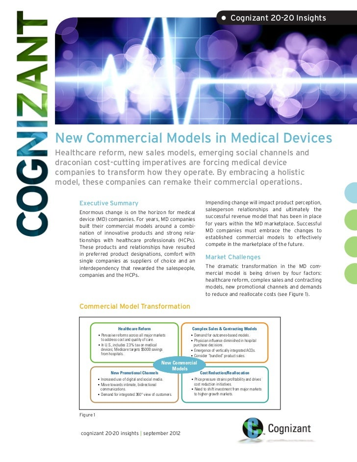 • Cognizant 20-20 InsightsNew Commercial Models in Medical DevicesHealthcare reform, new sales models, emerging social cha...