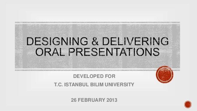 DEVELOPED FOR T.C. ISTANBUL BILIM UNIVERSITY 26 FEBRUARY 2013