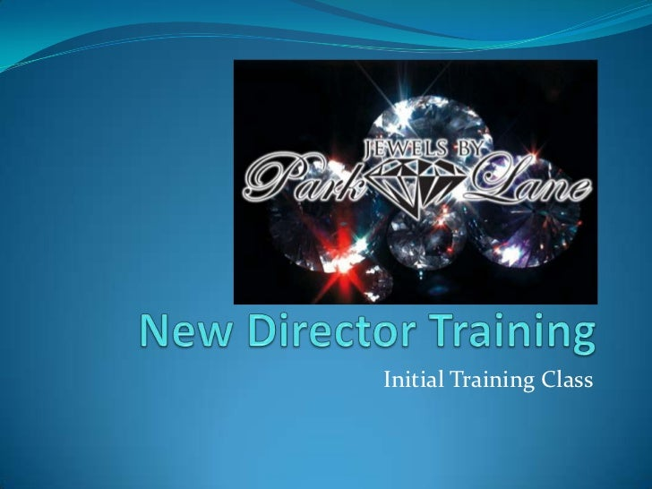 New Director Training<br />Initial Training Class<br />