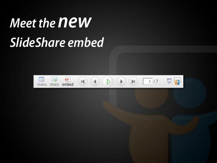 Meet the new SlideShare embed