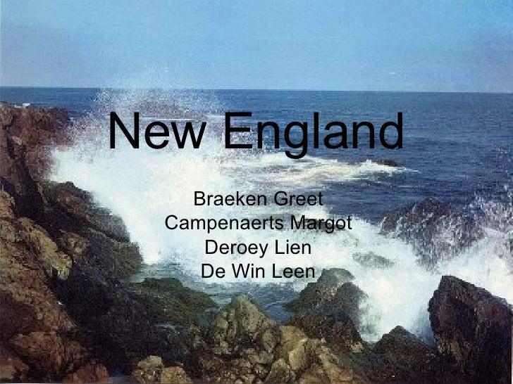 New England Braeken Greet Campenaerts Margot Deroey Lien De Win Leen