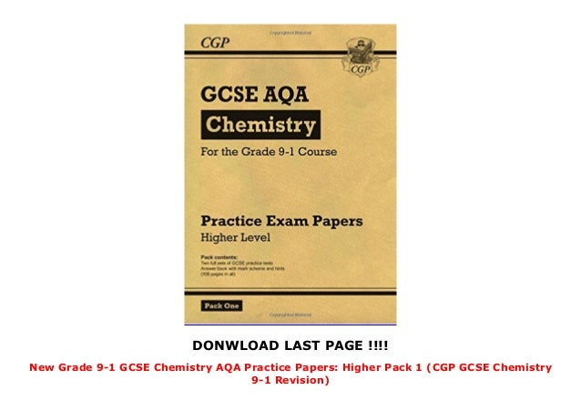 New Grade 9-1 GCSE Chemistry AQA Practice Papers: Higher Pack 1 (CGP …
