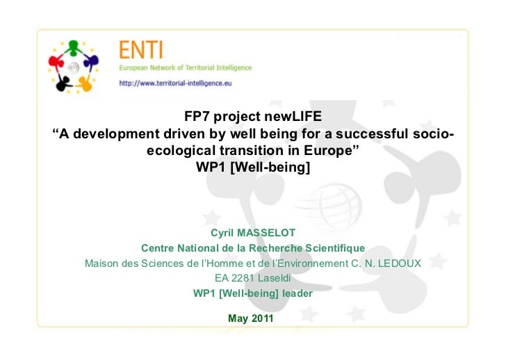 "FP7 project newLIFE""A development driven by well being for a successful socio-            ecological transition in Europe""..."