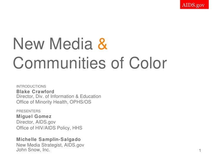 New Media  &   Communities of Color INTRODUCTIONS Blake Crawford Director, Div. of Information & Education Office of Minor...